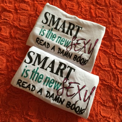 Image of Smart is the New Sexy #ReadADamnBook