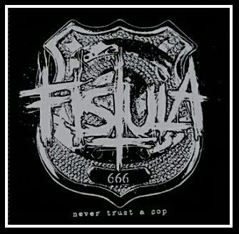 """Image of Fistula - Never Trust A Cop 7"""" Limited Edition Grey 25 copies"""