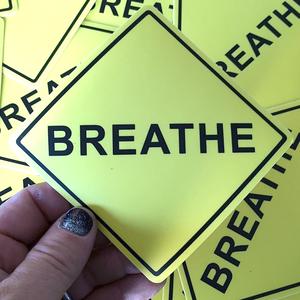 "Image of Breathe Sticker 4"" x 4"""