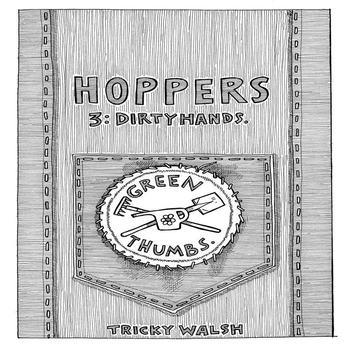 Image of Hoppers 3: Dirty Hands by Tricky Walsh