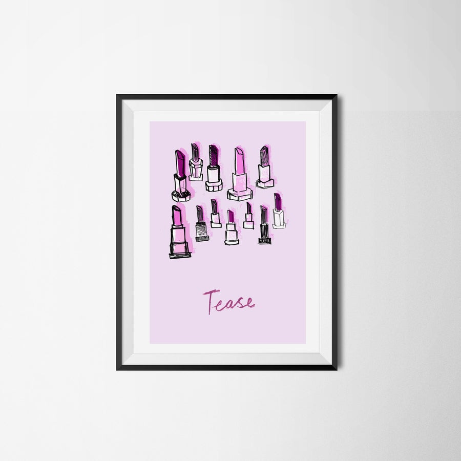 "Image of ""TEASE"" LIMITED EDITION A3 GICLEE PRINT"