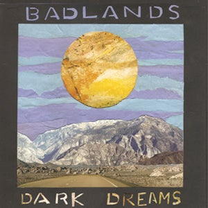 """Image of Badlands """"Dark Dreams"""" 7 inch"""