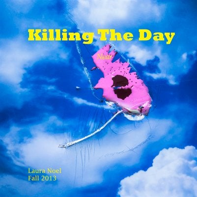 Image of Killing The Day Fall 2013/Volume 4/Near