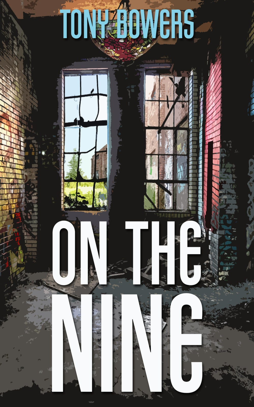 Image of On The Nine by Tony Bowers