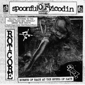 "Image of Spoonful of Vicodin ""bursts of rage at the speed of hate"" CD"