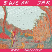 Image of Swear Jar by Abe Christie