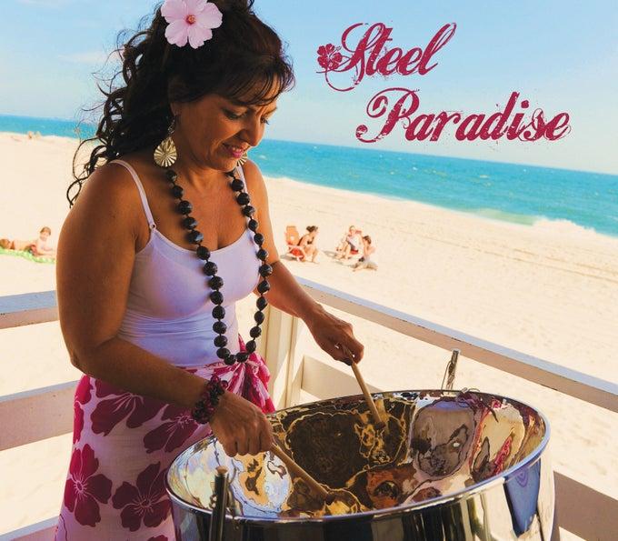 Image of Steel Margarita - Steel Paradise CD