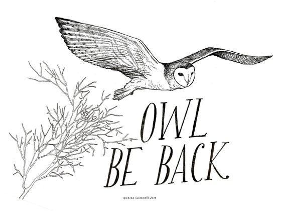 Image of Owl Be Back / Mini-Print
