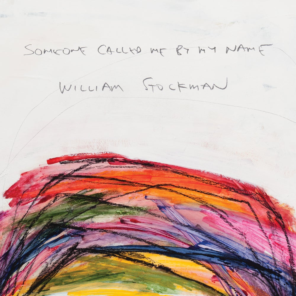 Image of Exhibition Catalog: Someone Called Me By My Name: William Stockman