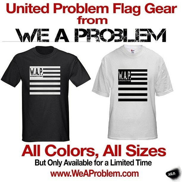 Image of We A Problem Flag