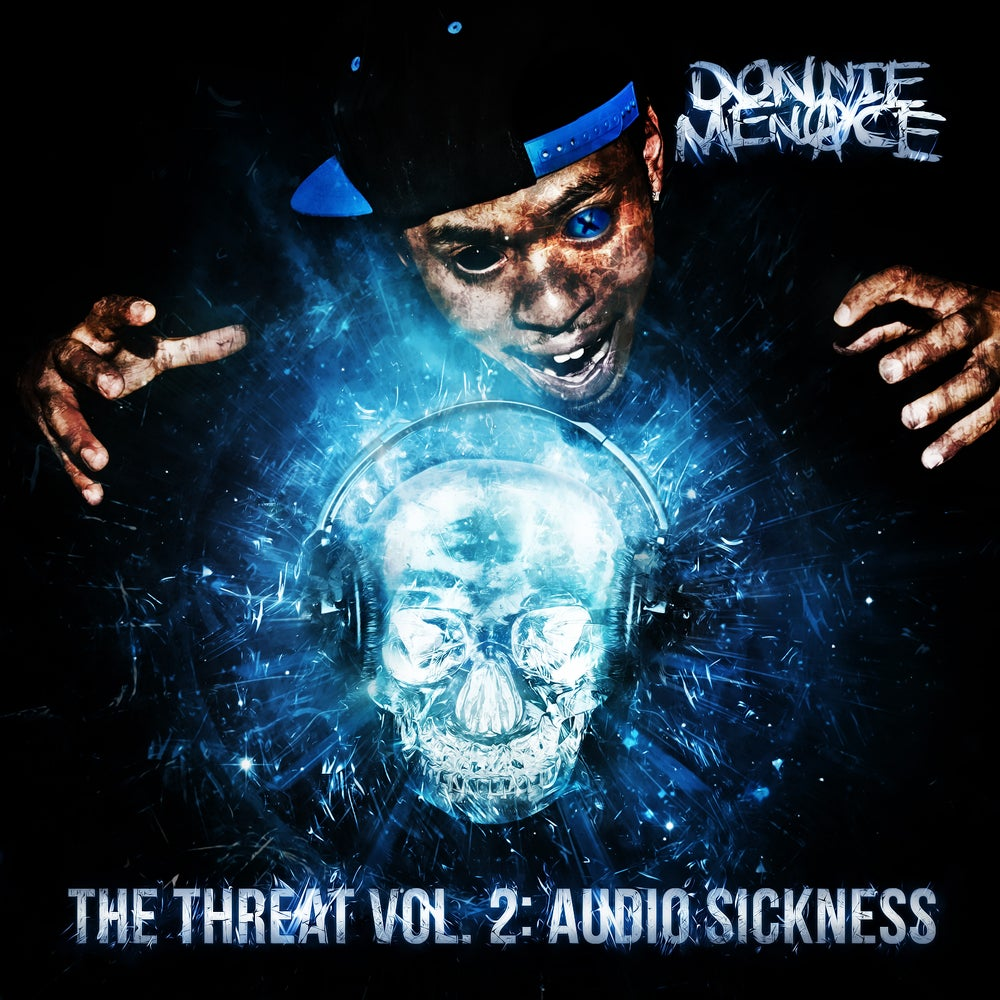 "Image of Donnie Menace ""The Threat 2 : Audio Sickness"" CD"