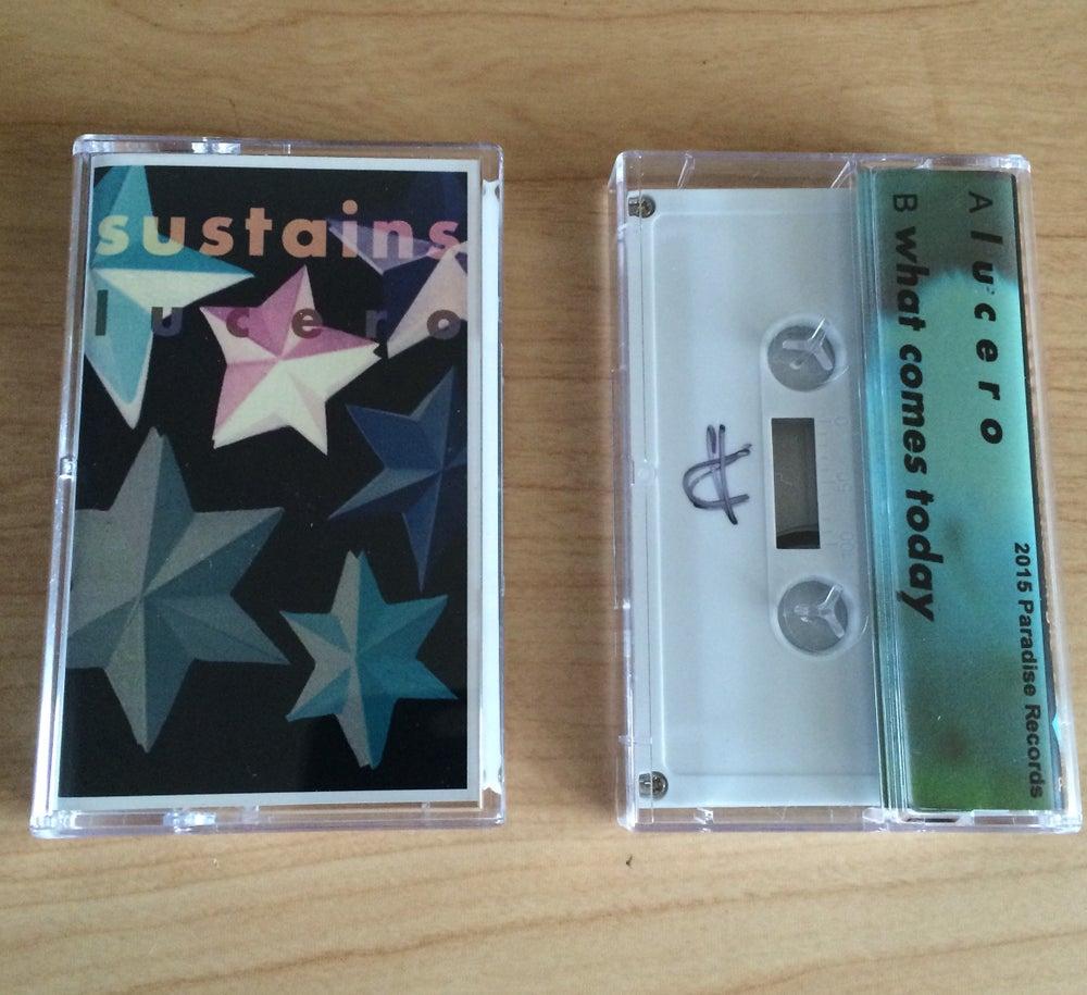 Image of SUSTAINS - Lucero Cassette Single