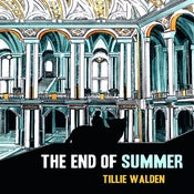 Image of The End of Summer by Tillie Walden