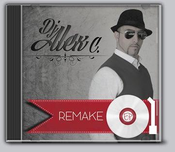 "Image of CD // DJ ALEX C ""REMAKE"""