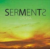 Image of SERMENTS - UTOPIA 1st Album