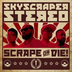 Image of Skyscraper Stereo- Scrape or Die! (CD/Cassette)