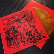 Image of The Spectacle - Burn the Evidence Vinyl (one of a kind)