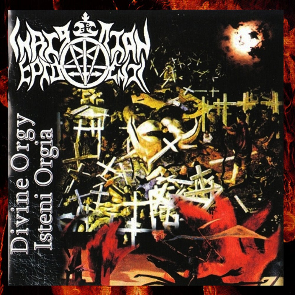 Image of Christian Epidemic – Isteni Orgia / Divine Orgy 2005 Double CD