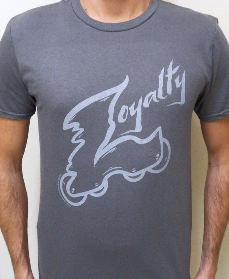 "Image of ""Loyalty"" Tee Charcoal with Free Shipping & ""Go 4th"" DVD"