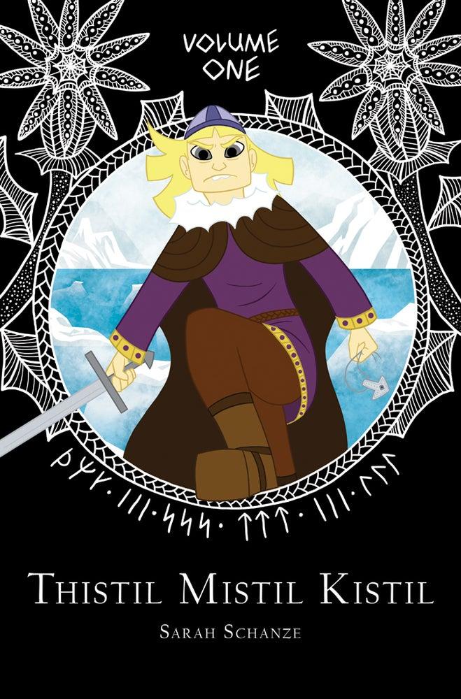 Image of Thistil Mistil Kistil Volume One