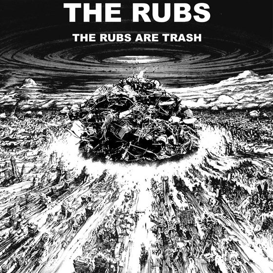 Image of The Rubs: The Rubs Are Trash