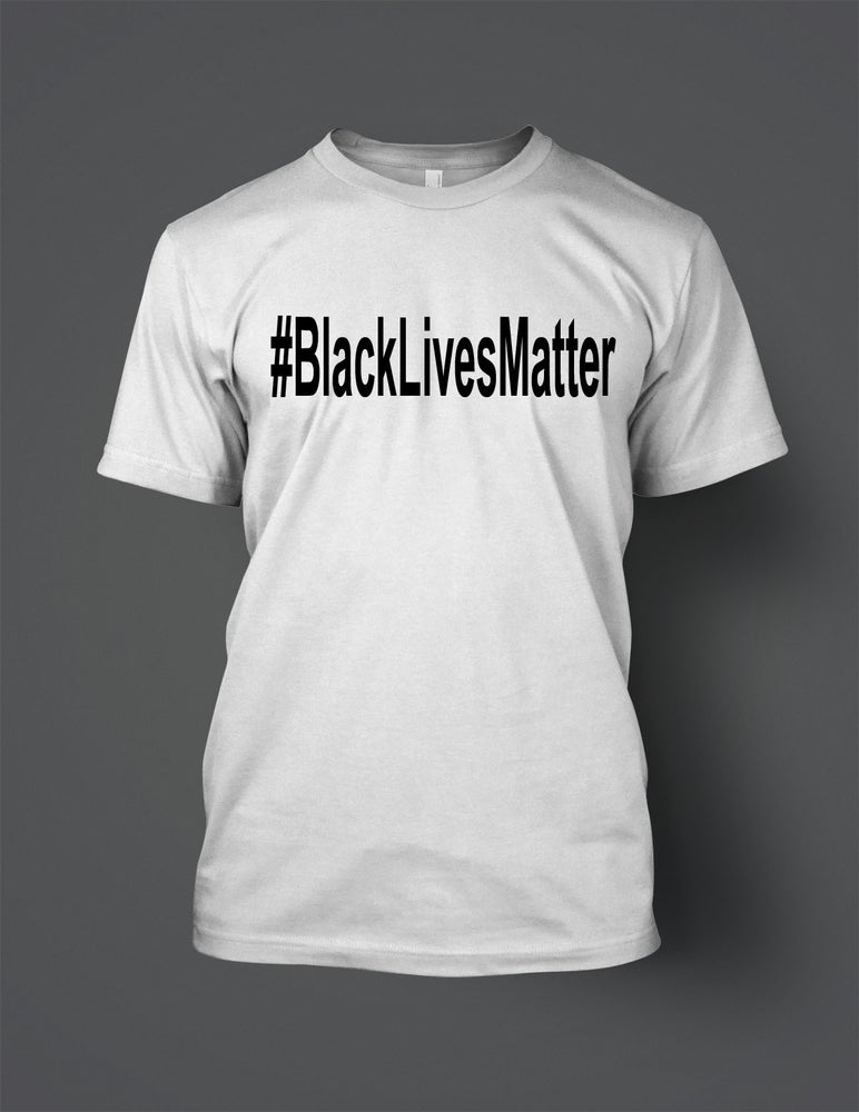 Image of Black Lives Matter  #AllLivesMatter