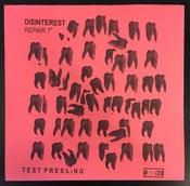 """Image of Disinterest - Repair 7"""" TEST PRESS /20"""