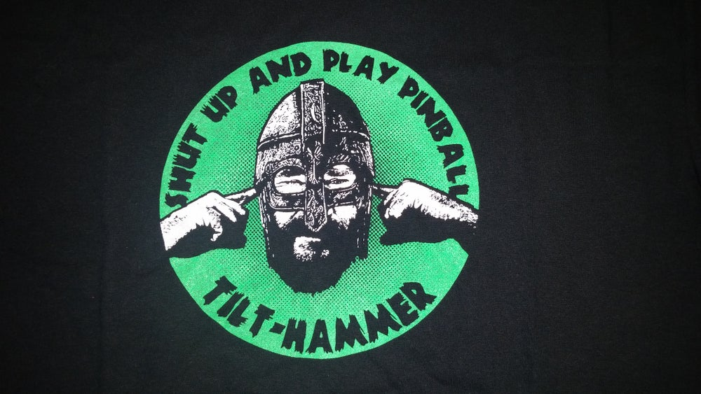 Image of Shut Up And Play Pinball T-Shirt