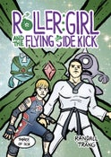 Image of Roller Girl and The Flying Side Kick, Chapter Three