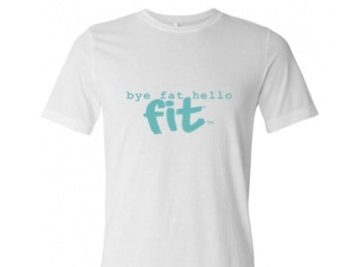 Image of Bye Fat Hello Fit Tee