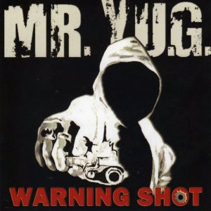Image of Mr. Y.U.G. - Warning Shot
