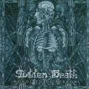 Image of SUDDEN DEATH - Monolith of Sorrow -