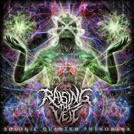 Image of RAISING THE VEIL - BOSONIC QUANTVM PHENOMENA CD