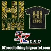 "Image of 5 Zero HI STATUS LIFE   ""FREE SHIPPING"""