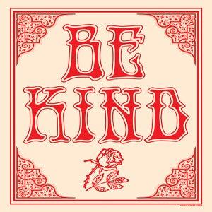 Image of BE KIND Screen Printed Art Print