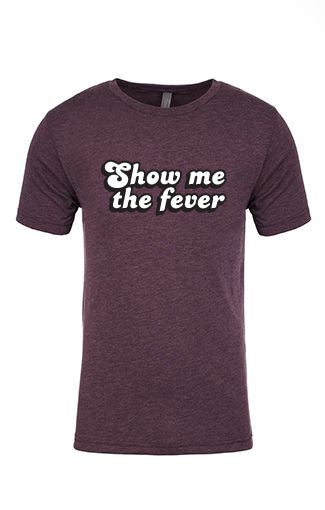 Image of WHAS - Show Me The Fever (Vintage)