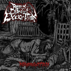 "Image of ROTTEN CADAVERIC EXECRATION ""MISBEGOTTEN"" CD"