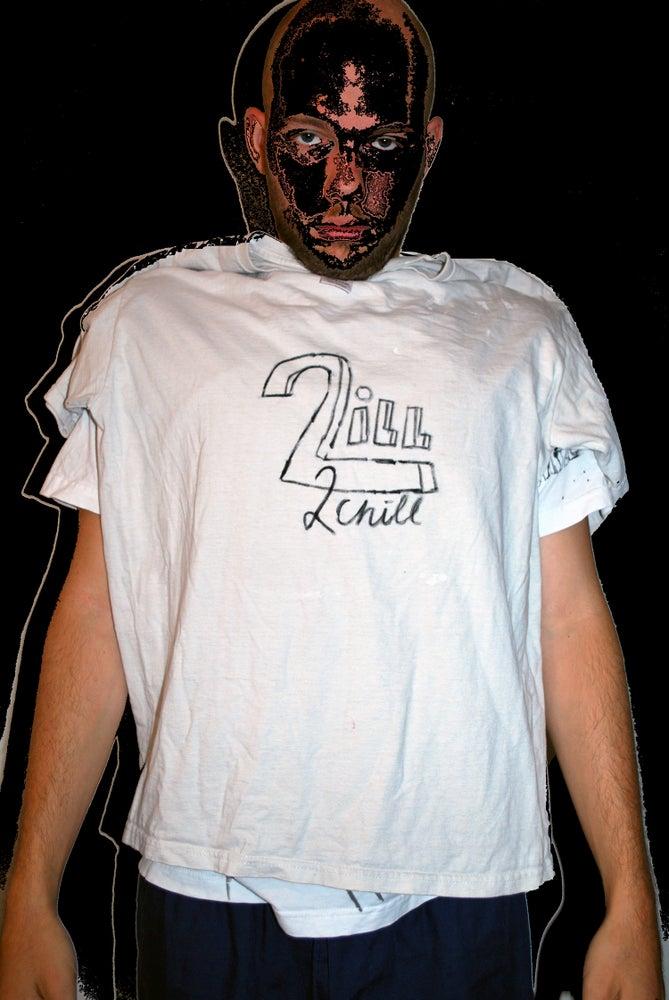 Image of 2Ill2ChIll Logoshirt Prototype