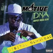 Image of [Digital Download] Motive - D.N.A. Dopest Nigga Alive - DGZ-037