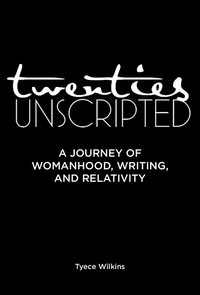 Image of Twenties Unscripted: A Journey of Womanhood, Writing, and Relativity (signed copy)