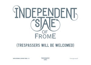 Image of Independent State of Frome (Trespassers will be Welcomed) Print