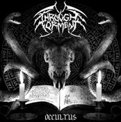"Image of THROUGH TORMENT ""Occultus"""