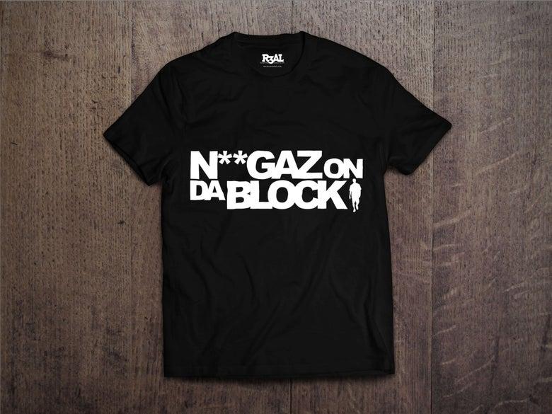 Image of Niggaz On Da Block T-shirt (ReBlack/White Font)