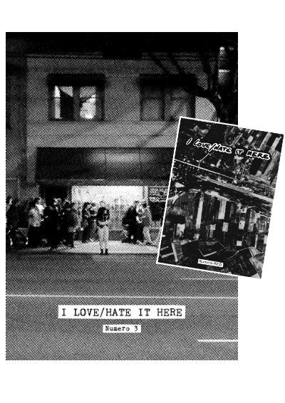 Image of I LOVE/HATE IT HERE