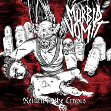 Image of Morbid Vomit - Return to the Crypts