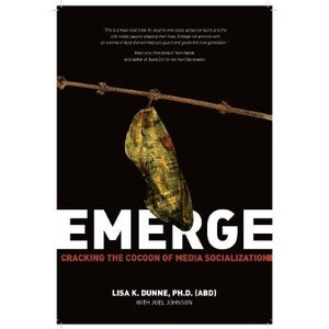 Image of Emerge: Cracking the Cocoon of Media Socialization - Book