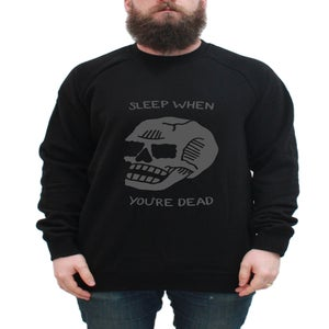 Image of Sleep When You're Dead Unisex Crewneck - Black
