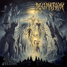 Image of DECIMATION - Reign of Ungodly Creation