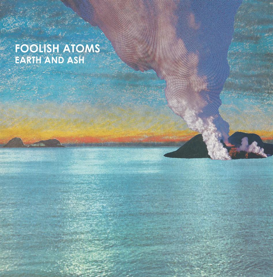 Image of Foolish Atoms — Earth and Ash