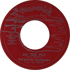 """Image of 7"""" The Rovin' Gamblers (& Ray Gentry) : Do The Fly."""